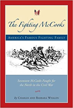 Book The Fighting Mccooks: America's Famous Fighting Family by Charles Whalen (2006-05-30)