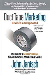 Duct Tape Marketing Revised and Updated: The World's Most Practical Small Business Marketing Guide from Thomas Nelson