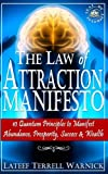 img - for The Law of Attraction Manifesto: 10 Quantum Principles to Manifest Abundance, Prosperity, Success & Wealth book / textbook / text book