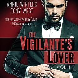 The Vigilante's Lover: A Romantic Suspense Thriller