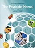 The Pesticide Manual, C. D. S. Tomlin, 1901396185