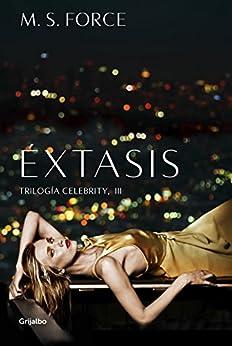 Éxtasis (Celebrity 3) de [Force, M. S.]