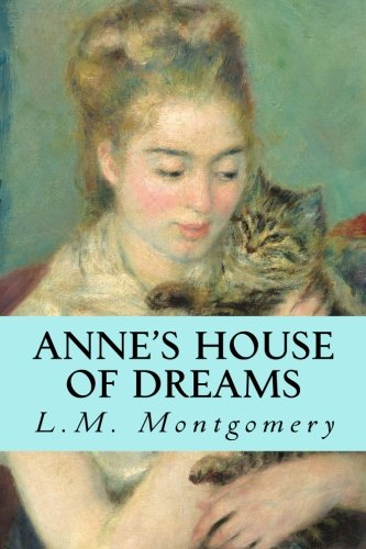 Anne's House of Dreams (Anne of Green Gables) (Volume 5) -  L. M. Montgomery, Paperback
