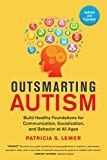 Outsmarting Autism, Updated and Expanded: Build