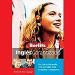 Berlitz Ingles Garantizado [Berlitz English Guaranteed] |  Berlitz
