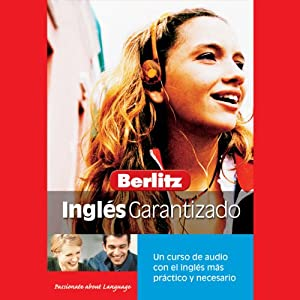 Berlitz Ingles Garantizado [Berlitz English Guaranteed] Audiobook