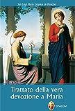 Trattato della vera devozione a Maria