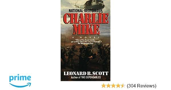 Amazon com: Charlie Mike: A Novel (9780345344021): Leonard B