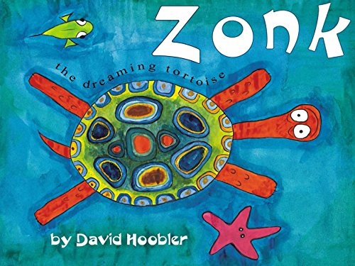 Pelican Eel (Zonk, the Dreaming Tortoise (The Zonk the Dreaming Tortoise Picture Book Series 1))