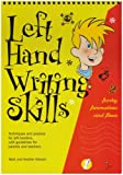 Left Hand Writing Skills: Book 2: Funky Formation and Flow: Funky Formation and Flow bk. 2