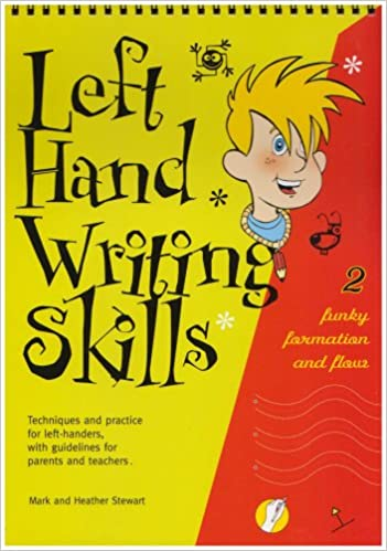 Left Hand Writing Skills: Book 2: Funky Formation and Flow (bk. 2 ...