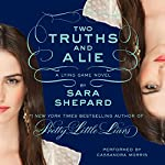 Two Truths and a Lie : The Lying Game #3 | Sara Shepard