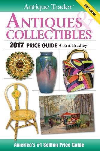 Download Antique Trader Antiques & Collectibles Price Guide 2017 pdf