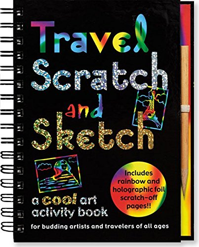 Travel Scratch and Sketch: A Cool Art Activity Book for Budding Artists and Travelers of All Ages (Scratch & Sketch) (Activity Journals)