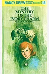 Nancy Drew 13: The Mystery of the Ivory Charm (Nancy Drew Mysteries) Kindle Edition