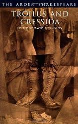 Troilus and Cressida (Arden Shakespeare: Third Series)