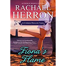 Fiona's Flame (A Cypress Hollow Yarn Book 5)