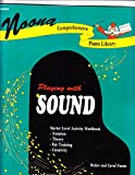 img - for Noona Comprehensive Piano Library: Playing with Sound (Starter Level, Playing with Sound) book / textbook / text book