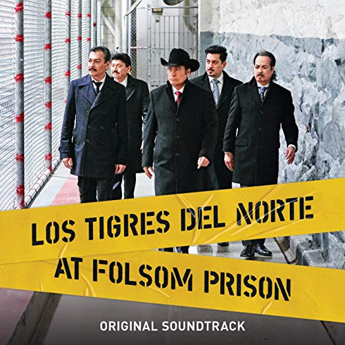 Los Tigres Del Norte At Folsom P...