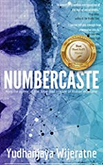 "Described as ""Black Mirror meets the Circle meets 1984"" by fans, Numbercaste is an award-winning debut that looks out into an all-too-possible future - a future that's being built even as you read this.When Patrick Udo is offered a job at Num..."