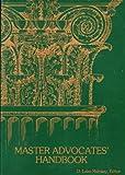 Master Advocates' Handbook, , 1556811810