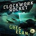 The Clockwork Rocket Audiobook by Greg Egan Narrated by Adam Epstein
