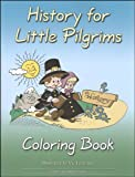 History for Little Pilgrims (Coloring Book) (Misc Homeschool)