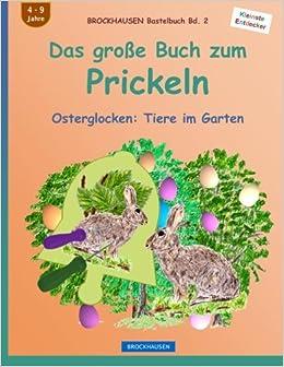 Brockhausen Bastelbuch Bd 2 Das Große Buch Zum Prickeln
