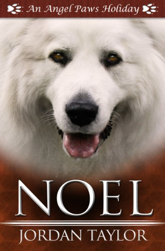 Noel (Angel Paws Holiday Book 2)
