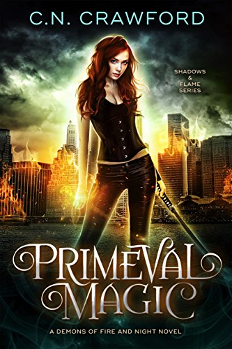 Primeval Magic (Shadows & Flame Series Book 3)