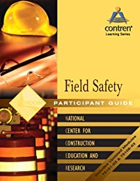 Field Safety Participant Guide, Perfect Bound (Contren Learning)