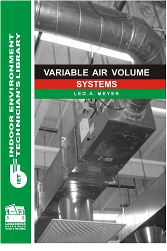 Variable Air Volume Systems (Indoor Environment Technician's (Variable Air)