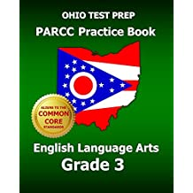 OHIO TEST PREP PARCC Practice Book English Language Arts Grade 3: Covers the Performance-Based Assessment (PBA...