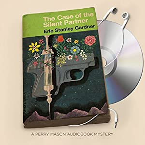 The Case of the Silent Partner Audiobook