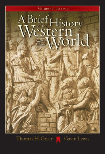 A Brief History of the Western World, Volume I: To 1715...