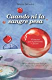 Cuando ni la Sangre Pesa, Mario Mendez, 1479244961