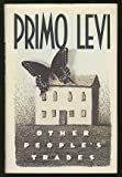 Other People's Trades, Primo Levi, 0671611496
