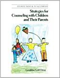 Strategies for Counseling with Children and Their Parents, Orton, Geraldine Leitl, 0534345662