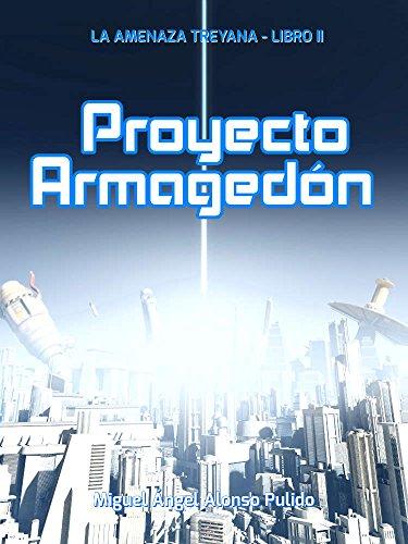 Descargar Libro Proyecto Armagedón Miguel Ángel Alonso Pulido