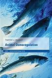 Animal Osmoregulation (Oxford Animal Biology Series)