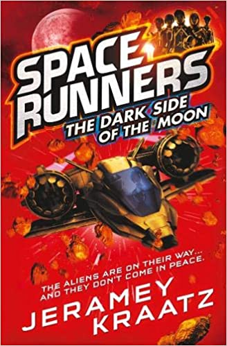 The Dark Side of the Moon (Space Runners, Book 2): Amazon.es ...