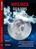 Rupes Recta (Odissea Digital Fantascienza) (Italian Edition)