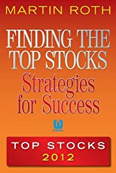 Finding the Top Stocks: Strategies for Success Top Stocks 2012