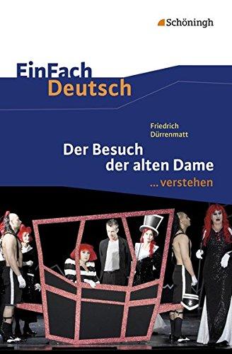 EinFach Deutsch ... verstehen: Friedrich Dürrenmatt: Der Besuch der alten Dame