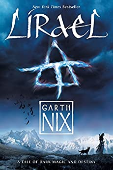 Lirael (Old Kingdom Book 2) by [Nix, Garth]