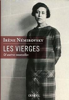 Les vierges, et autres nouvelles, Némirovsky, Irène