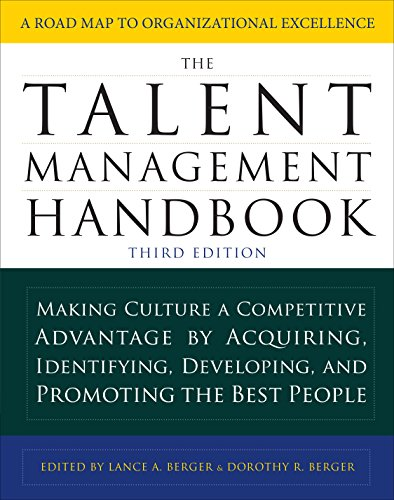 The Talent Management Handbook, Third Edition: Making Culture a Competitive Advantage by Acquiring, Identifying, Developing, and Promoting the Best - Handbook Xml