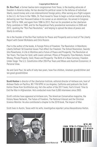 The Great Ron Paul: The Scott Horton Show Interviews 2004 ...