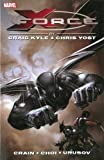img - for X-Force by Craig Kyle & Chris Yost: The Complete Collection Volume 1 (X-Force (Paperback)) book / textbook / text book