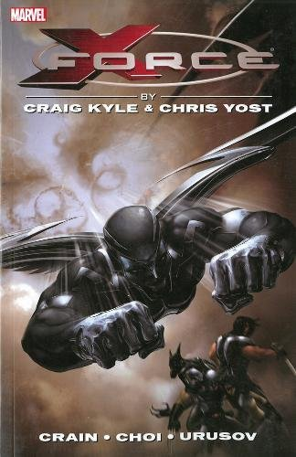 X-Force by Craig Kyle & Chris Yost: The Complete Collection for sale  Delivered anywhere in USA